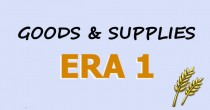 Era 1: Required Goods and the Supply Chain