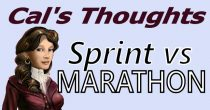 Cal's Thoughts: Sprint and Marathon Players